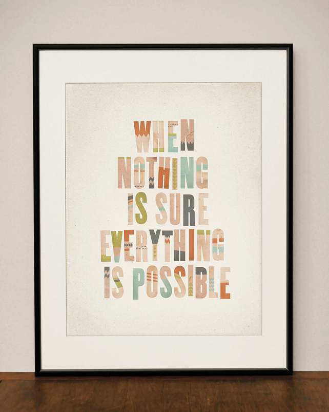 When Nothing Is Sure Eveything is Possible Typography Quote on Etsy