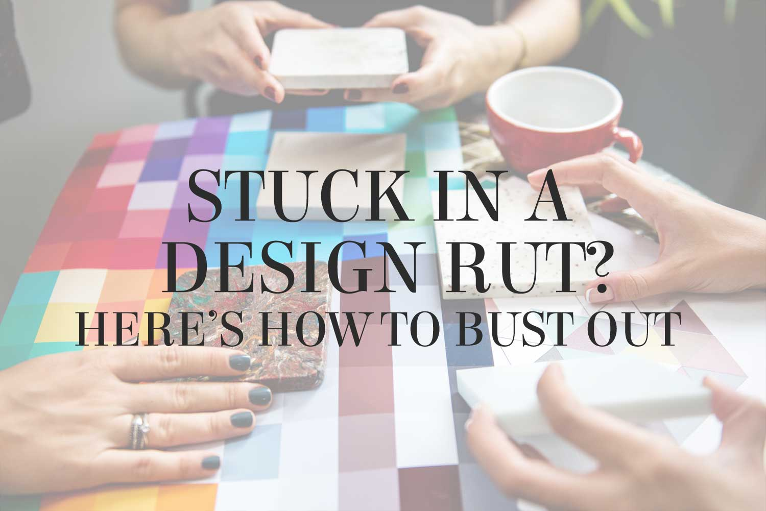 Stuck in a design rut? Interior stylist Lesley Myrick has 3 tips to help you bust out of a decorating slump.