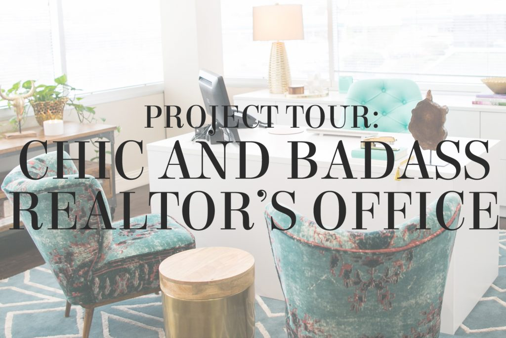 Project tour from interior designer Lesley Myrick - a chic and badass realtor's office in Waco, TX