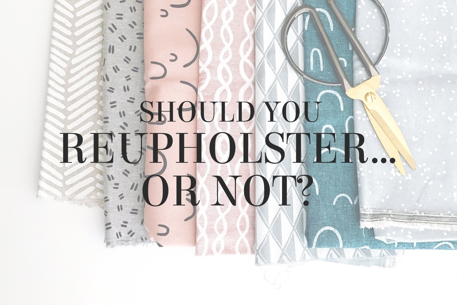 Should you reupholster...or not? Interior designer Lesley Myrick has a few tips to help you decide if reupholstery is worth the investment.