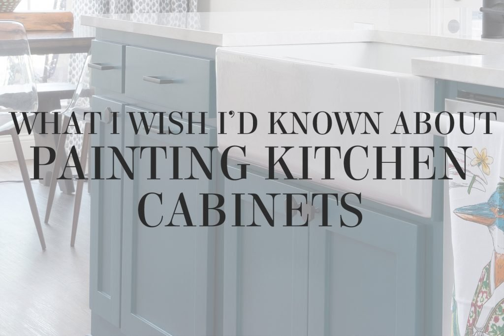 What I wish I'd known about painting kitchen cabinets BEFORE I tried to DIY! Design tips (and hard-earned wisdom) from interior designer Lesley Myrick.
