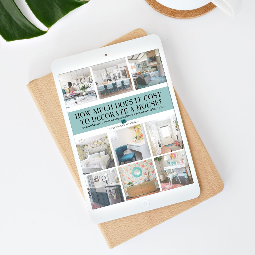 How much does it cost to decorate a room? Grab this totally FREE guide with room-by-room design budgets from interior designer Lesley Myrick.