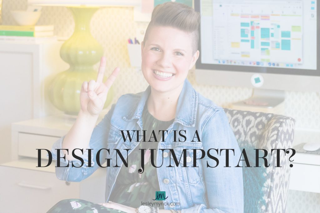 What is a Design Jumpstart? Here's how Lesley Myrick helps homeowners bust out of boring in just two hours.