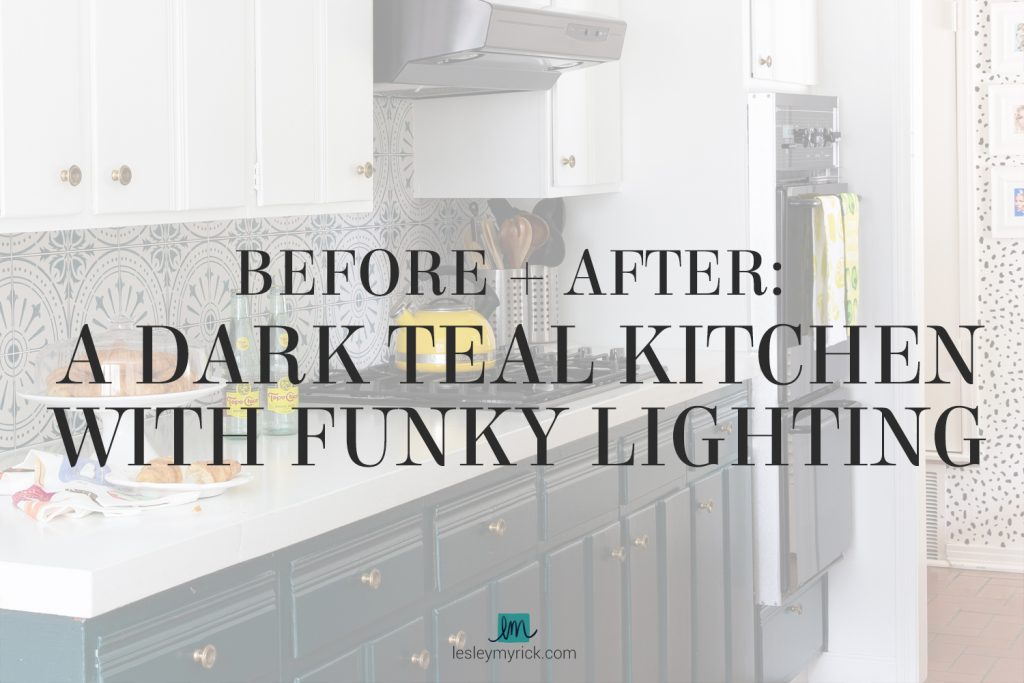 Before and After: A Dark Teal Kitchen with Funky Lighting