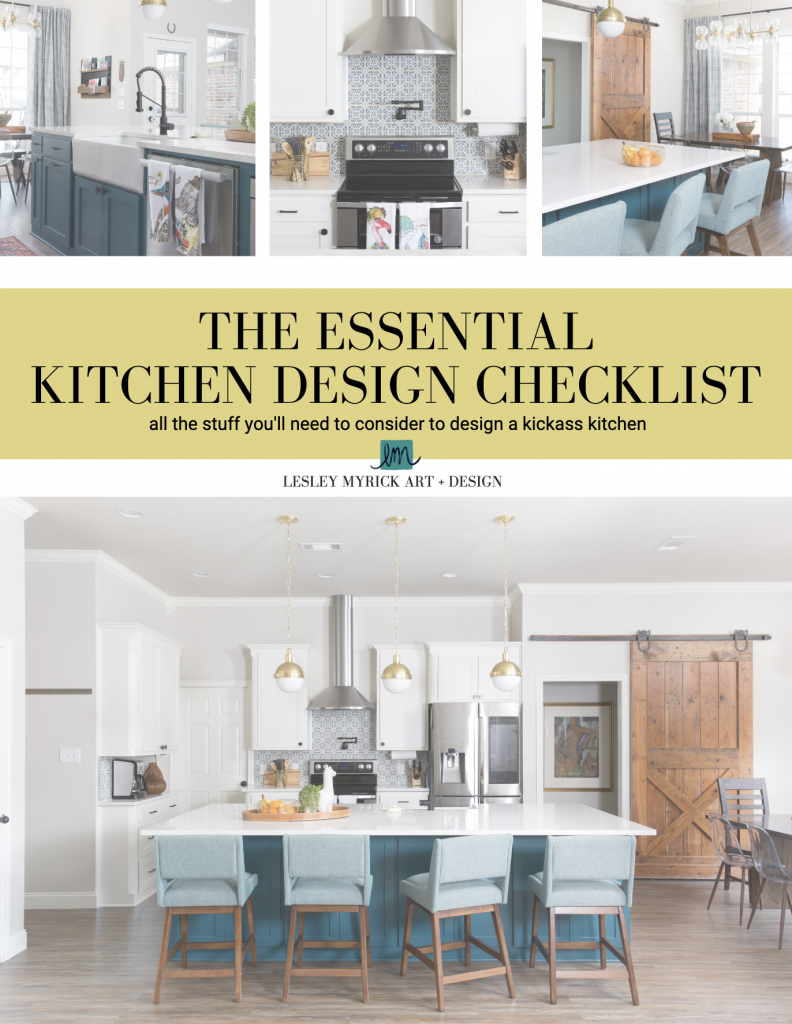 The Essential Kitchen Design Checklist Lesley Myrick Art Design