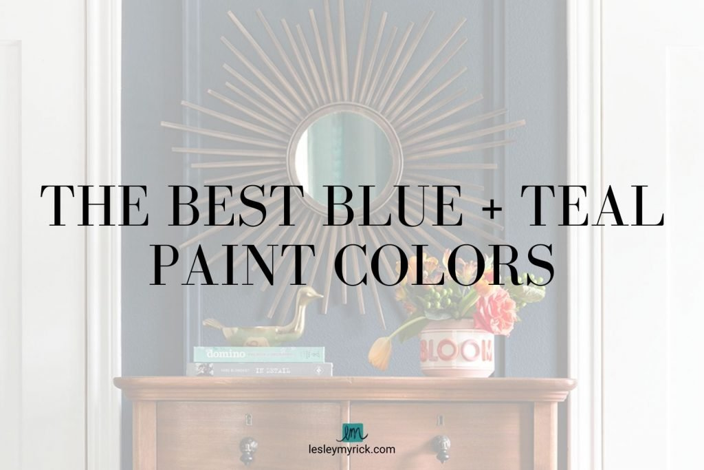 The best blue and teal paint colors - free download from interior designer Lesley Myrick