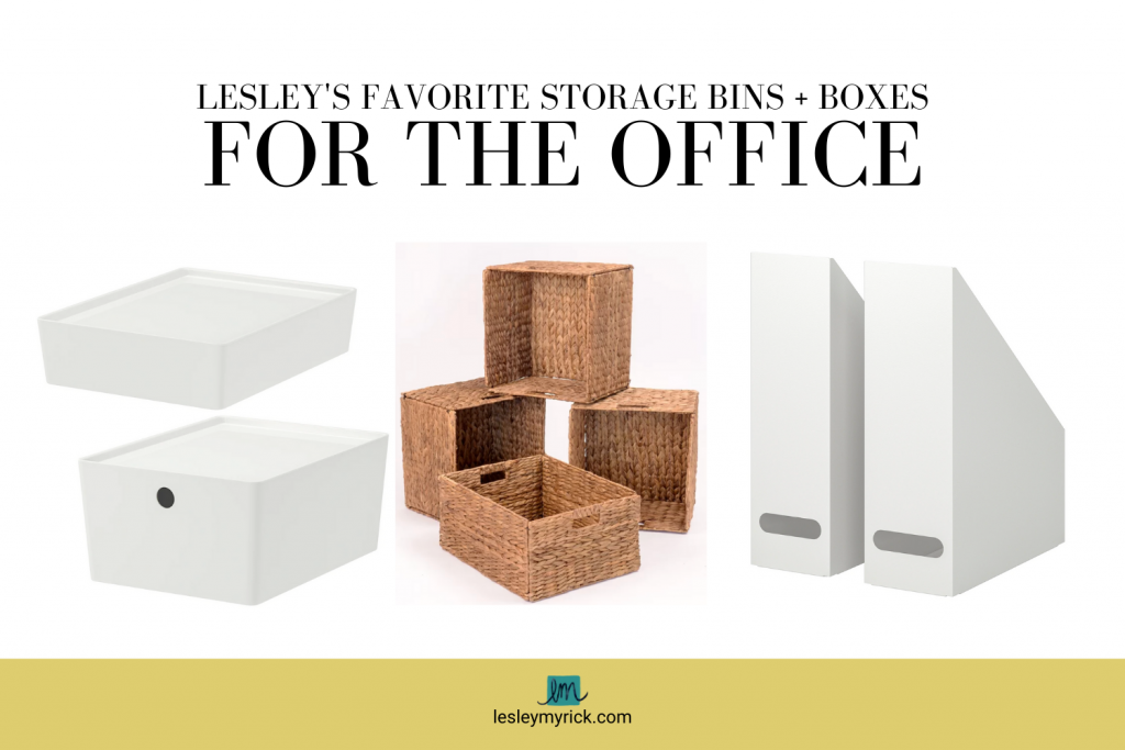 Interior designer (and professional organizer) Lesley Myrick's favorite storage bins and boxes for the office