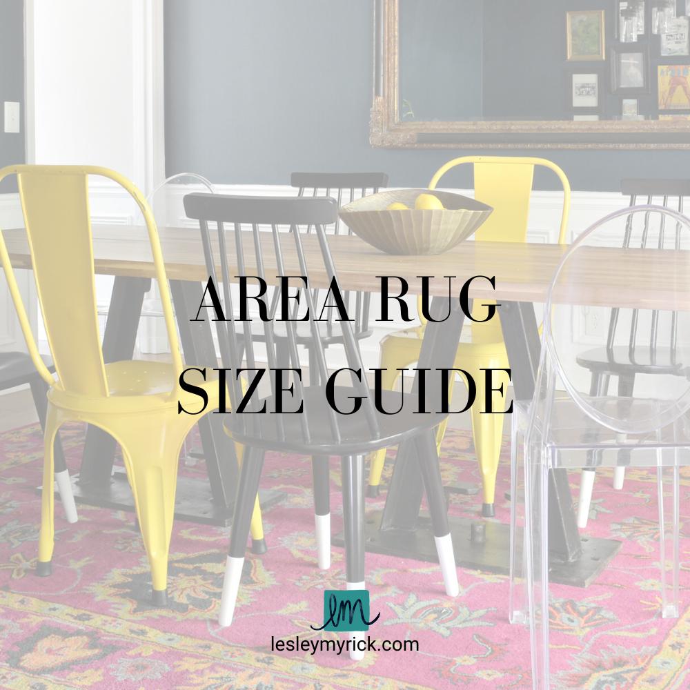 Area rug size guide - free download from interior designer Lesley Myrick