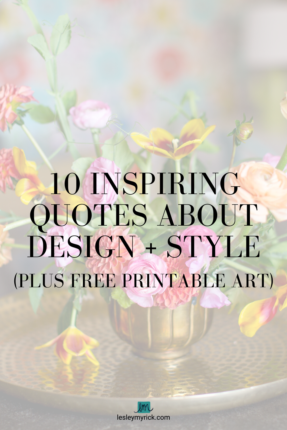 10 Inspiring Quotes About Design (Plus FREE Printable Art)