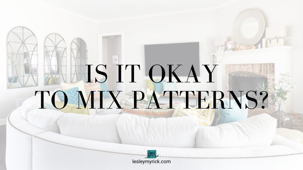 Pattern mixing feels like a mystery. It can look chic and eclectic, or can cross the line into crazytown. Here are two key tips to mix patterns - and when to just shove all the rules out the door!