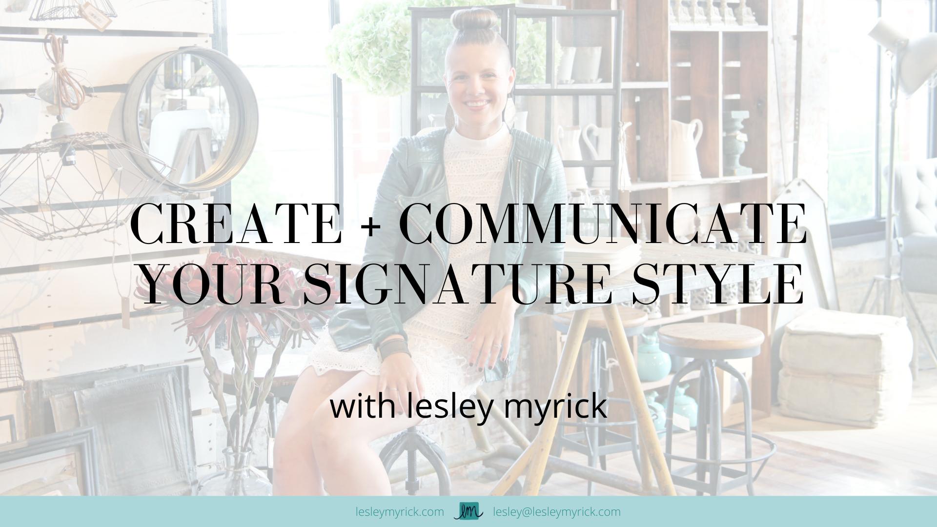 create-your-signature-design-style-lesley-myrick