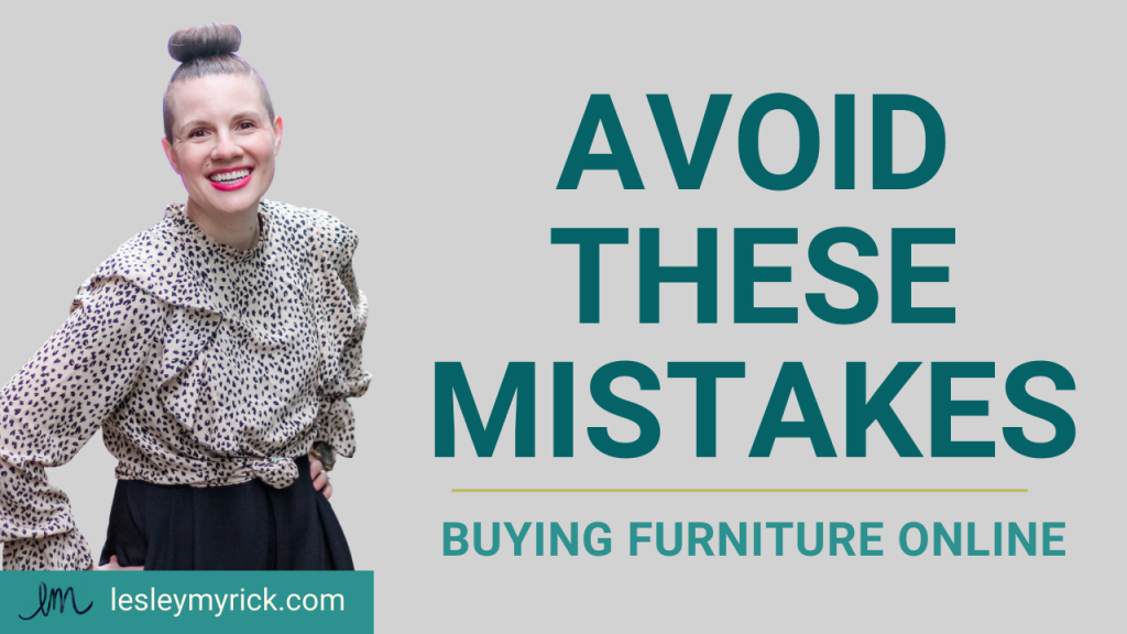 Shopping online for furniture? Here are 5 mistakes people make buying furniture online - and how to avoid them