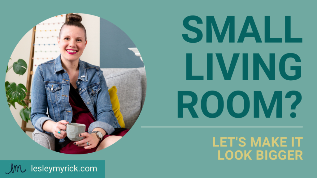 Have a small living room? Here's how to make it look bigger.