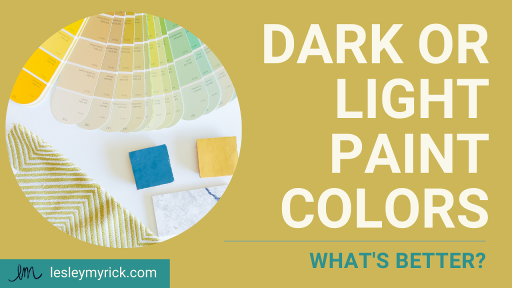 Dark or light paint colors - what's better?