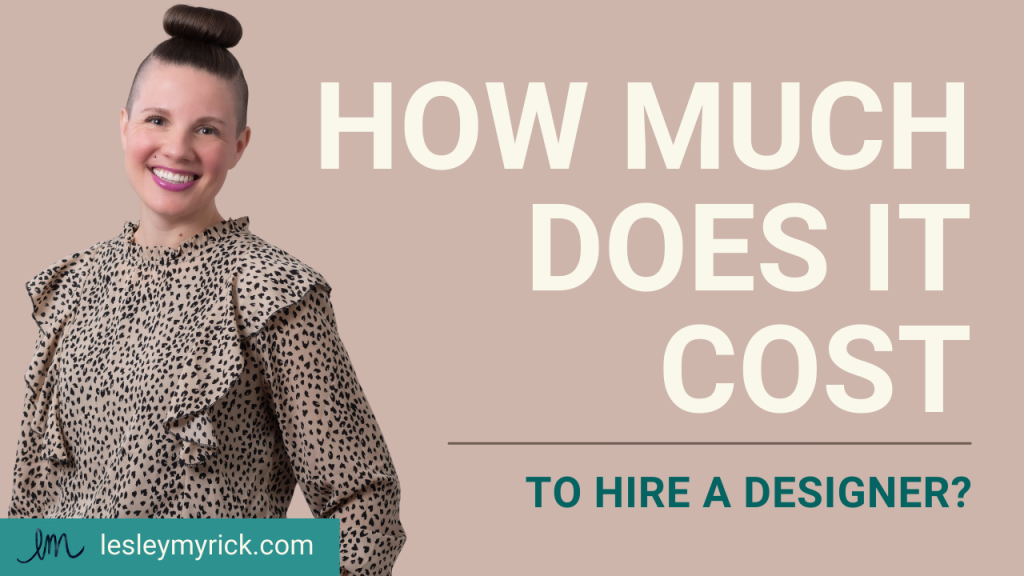 How much does it cost to hire an interior designer? Atlanta interior designer Lesley Myrick reveals what - and how - designers charge.
