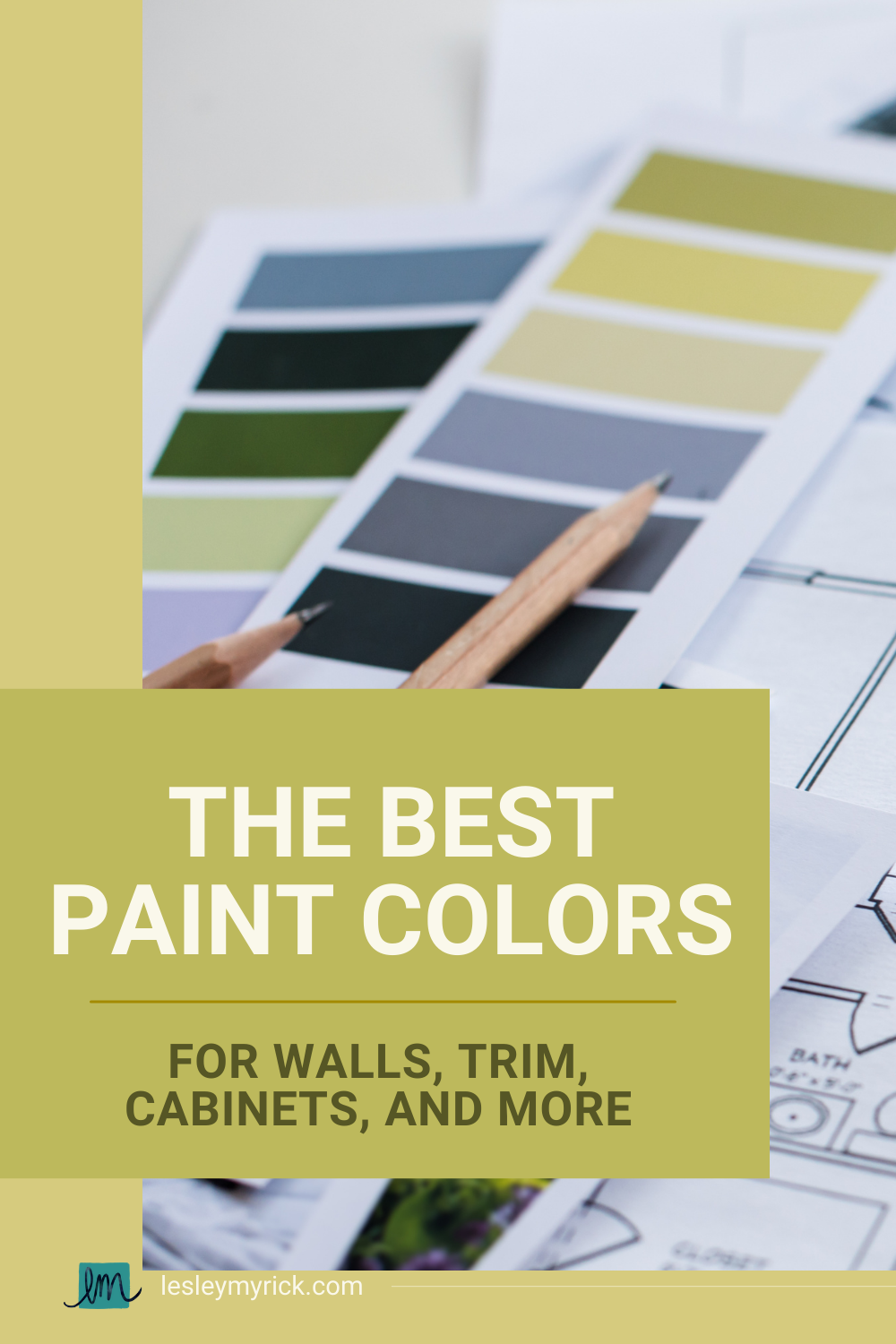 The best paint colors for walls, trim, cabinets and more - curated by interior designer Lesley Myrick