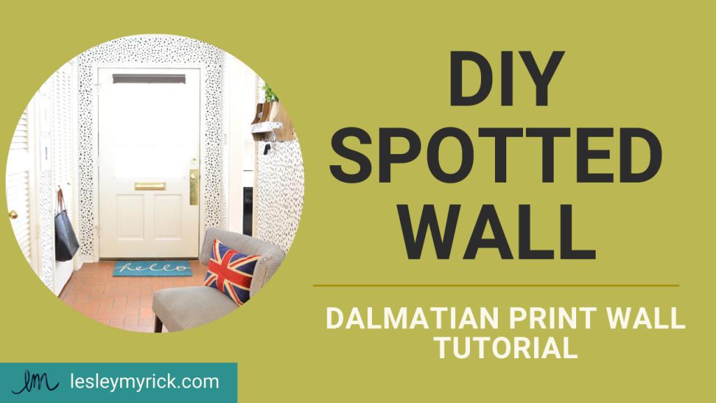 DIY Dalmatian print wall tutorial from interior designer Lesley Myrick