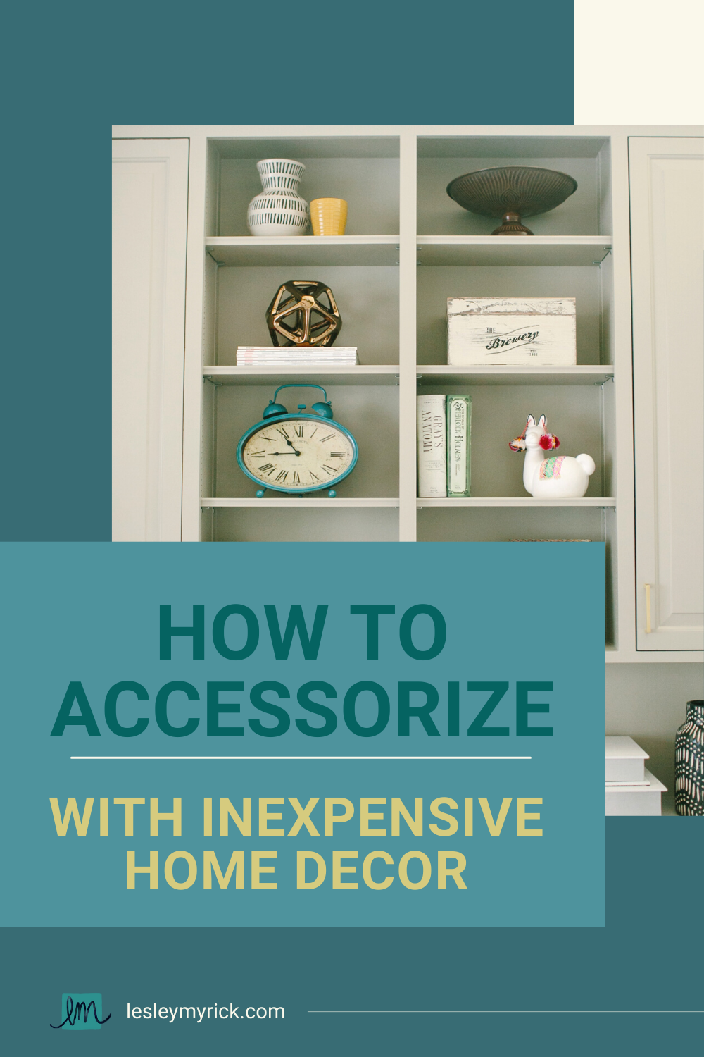 how to accessorize with inexpensive home decor