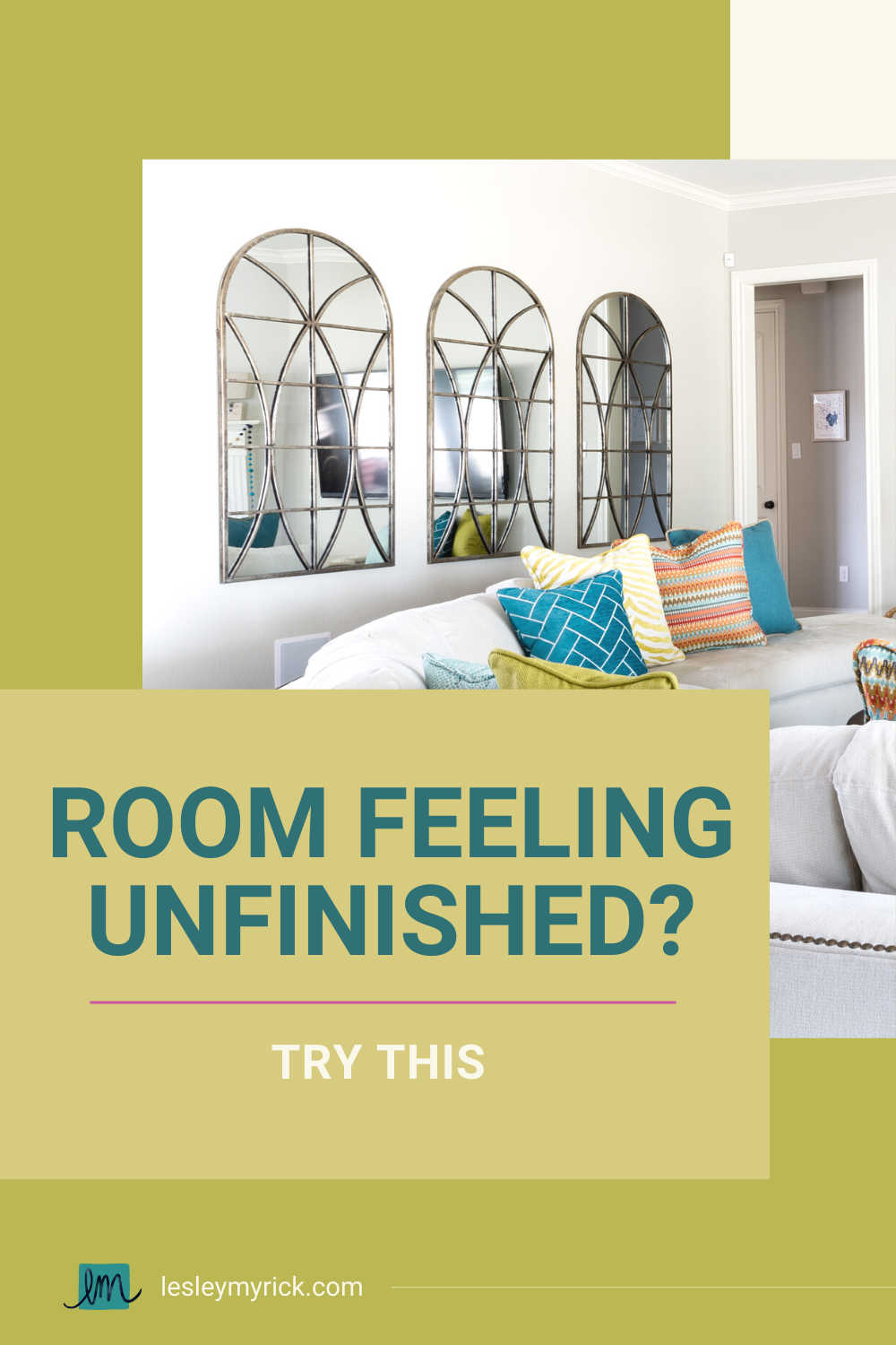 Room feeling unfinished? Try this.