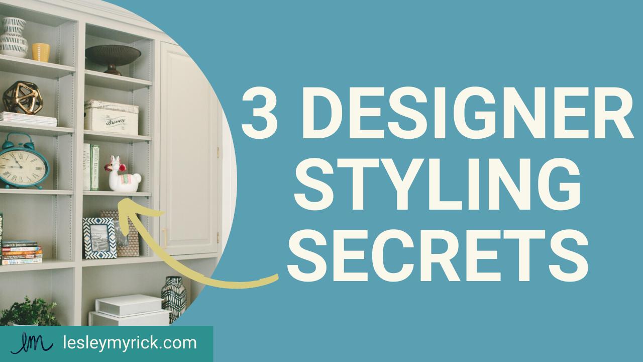 designer styling secrets to a magazine-worthy home